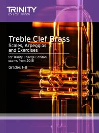 Treble Clef Brass Scales, Arpeggios & Exercises Grades 1–8 from 2015