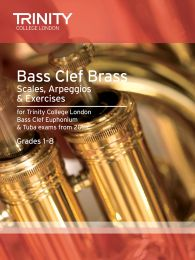 Bass Clef Brass Scales, Arpeggios & Exercises Grades 1–8 from 2015