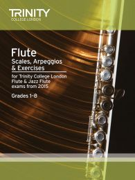 Flute Scales, Arpeggios & Exercises Grades 1–8 from 2015