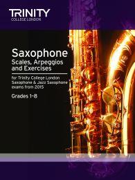 Saxophone Scales, Arpeggios & Exercises Grades 1–8 from 2015