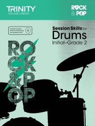 Rock & Pop Session Skills for Drums Initial–Grade 2