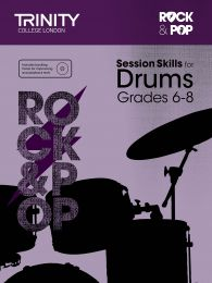 Rock & Pop Session Skills for Drums Grades 6–8