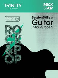 Rock & Pop Session Skills for Guitar Initial–Grade 2