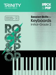 Rock & Pop Session Skills for Keyboards Initial–Grade 2