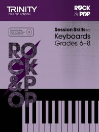 Rock & Pop Session Skills for Keyboards Grades 6–8