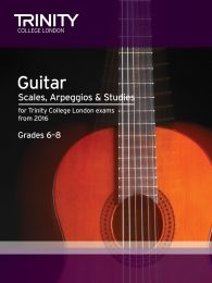 Guitar Scales, Arpeggios & Studies Grade 6–8 from 2016