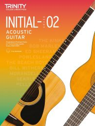 Acoustic Guitar Exam Pieces 2020-2023: Initial-Grade 2