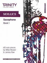Mosaics - Saxophone Book 1