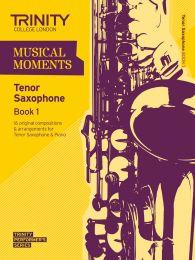 Musical Moments - Tenor Sax Book 1
