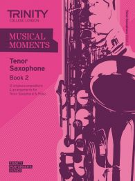 Musical Moments - Tenor Sax Book 2