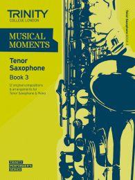 Musical Moments - Tenor Sax Book 3