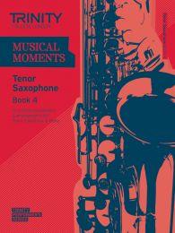 Musical Moments - Tenor Sax Book 4