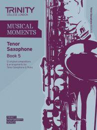 Musical Moments - Tenor Sax Book 5